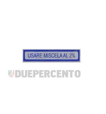 """Adesivo blu """"Usare Miscela al 2%"""", per Vespa 50-125/ PV/ ET3/ 125 GT/ GTR/ Super/ TS/ 150 Sprint/ V / Super/ Rally/ PX/ PE"""