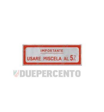 "Adesivo rosso ""Usare Miscela al 5%"", per Vespa 125 V30-33/ VM/ VU/ VNA/ 150 VL/ VB1/ 160 GS/ 180 SS"