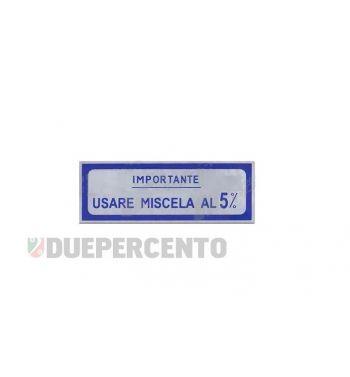 "Adesivo blu ""Usare Miscela al 5%"", per Vespa 125 V30-33/ VM/ VU/ VNA/ 150 VL/ VB1/ 160 GS/ 180 SS"