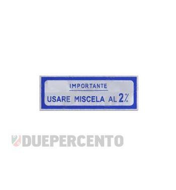 """Adesivo blu """"Usare Miscela al 2%"""", per Vespa 125 VNB/ 150 VBA/ VBB/ GL"""
