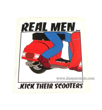 Adesivo REAL MEN KICK THEIR SCOOTERS